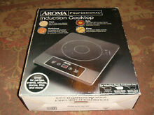 Aroma Professional Induction Cooktop   AID 506   NEW in Box   Reduced Shipping
