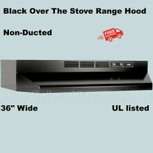 BLACK OVER THE STOVE RANGE HOOD 36  Exhaust Fan Non Ducted Under Cabinet Kitchen