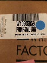 W10605059   WPW10605059 WHIRLPOOL DISHWASHER PUMP AND MOTOR KIT  NEW PART