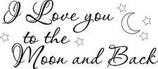 I Love you to the Moon  Vinyl Decal Home Wall Decor