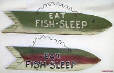 Eat Fish Sleep Sign Handpainted Old Wood Fence Board
