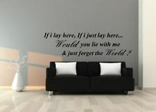 WALL ART QUOTE sticker decal mural  IF I LAY HERE SNOW PATROL LYRICS