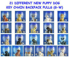 21 DIFFERENT PUPPY DOG PUPPIES (G-W) KEY CHAIN BACKPACK ZIPPER PULL YOU PICK ONE