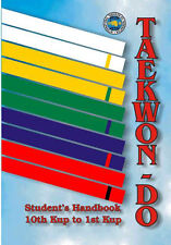 TAEKWONDO COLOUR BELT BOOK - All information to go from BEGINNER to 1st DAN