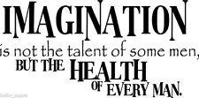 Imagination Talent Vinyl Wall Home Decor Decal Cute Quote Inspration Adorable