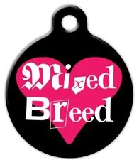 I LOVE MIXED BREEDS - Custom Personalized Pet ID Tag for Dog and Cat Collars