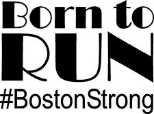 "#BostonStrong Decal / Born to Run Sticker / Boston Strong 8""x6"""