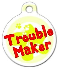 TROUBLE MAKER - Custom Personalized Pet ID Tag for Dog and Cat Collars