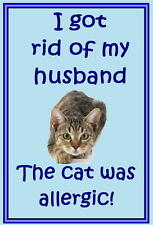 Cats image no.2 - Funny cat sayings - New - Slap-on Fridge magnets