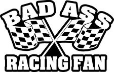 bad ass racing fan modify circle track turn left   VINYL DECAL STICKER 1223-1 +
