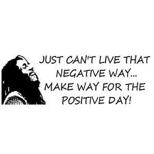 Bob Marley- Just Can't Live That Negative Way Vinyl Wall Decal