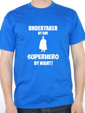 UNDERTAKER BY DAY SUPERHERO - Mortician / Funeral / Novelty Themed Mens T-Shirt