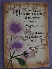 Decorative Wall Hanging *Life is not a Matter of Milestones**