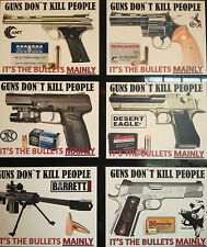 GUN/FIREARMS NOVELTY MAGNET `GUNS DON`T KILL PEOPLE` DESERT EAGLE, FN, + MORE