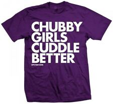 New CHUBBY GIRLS CUDDLE BETTER T SHIRT NEW LICENSED DPCTD SHIRT