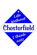Chesterfield Car/window signs / Personalised signs / slap-on magnets