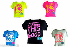 NEW IN GIRLS 'ITS NOT EASY LOOKING THIS GOOD' NEON CROP TOP T-SHIRT AGES 7-13