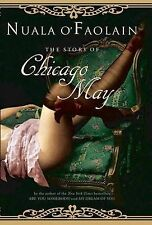 O'Faolain, Nuala The Story of Chicago May Book