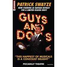 Guys and Dolls Patrick Swanyze Piccadilly Theatre Repro Folio Poster