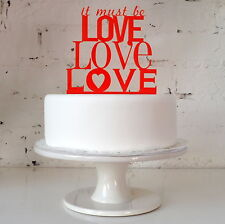 It Must Be Love Cake Topper - Wedding Song Lyrics Colour Pop Acrylic Reusable
