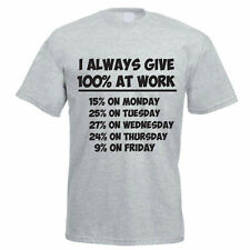 I ALWAYS GIVE 100% AT WORK - Working / Funny/ Gift / Novelty Themed Mens T-Shirt