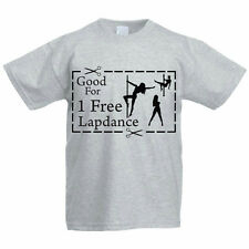 GOOD FOR ONE FREE LAP DANCE - Dance / Lads / Stag / Funny / Novelty Mens T-Shirt