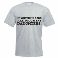 IF YOU THINK SONS ARE TOUGH TRY DAUGHTERS - Family / Funny Themed Men's T-Shirt