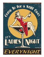COME IN FOR A STIFF ONE - LADIES NIGHT Funny Vintage Style METAL SIGN PLAQUE art