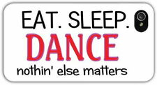 """iPHONE 6 5 5S 5C 4 """"EAT SLEEP DANCE"""" REAR COVER / CASE personalised dancing gift"""