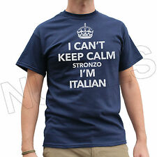 I Can't Keep Calm Stronzo I Am Italian Funny Men's Ladies Kid T-Shirt Vest S-XXL