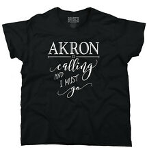 Akron, OH is Calling I Must Go Home Womens Shirt State City Ladies T Shirt