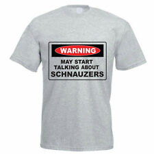 WARNING MAY START TALKING ABOUT SCHNAUZERS - Dog / Funny Gift Idea Mens T-Shirt