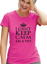 "Veterinarian T-Shirt ""I CANT KEEP CALM.. I'M A VET"" PINK Tee, Womens Cut T Shirt"