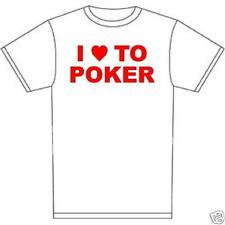 t-shirt I love to Poker texas hold em bluff 7 stud 5 card Omaha Home game