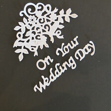 2x  ON YOUR WEDDING DAY FLOURISH  WHITE CARD DIE CUTS - WEDDING  CARD TOPPERS