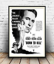 Born to kill : Reproduction Vintage  Movie advert ,  poster, Wall art.
