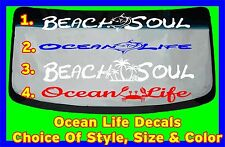 salt water beach ocean Life Windshield Banner decal choice of style color size