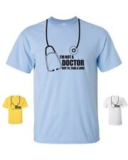 I'm Not a Doctor But I'll Take a Look Medical Doc Funny College Men's Tee Shirt