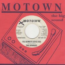 Spinners - I'll Always Love You / Tomorrow May Never Come - Motown M-1078 Demo M