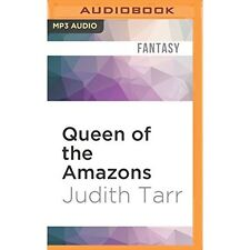 Alexander the Great: Queen of the Amazons by Judith Tarr (2016, MP3 CD,...