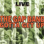Live: Gotta Get Up, Gap Band, CD Live  RARE OOP 1996 Intersound EMI Capitol