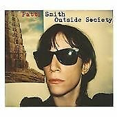 Patti Smith - Outside Society (Looking Back 1975-2007, 2011)
