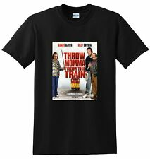 THROW MOMMA FROM THE TRAIN T SHIRT 1987 bluray dvd SMALL MEDIUM LARGE or XL