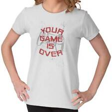 Your Game Is Over Controller Funny Picture Shirt Humorous Ladies T-Shirt
