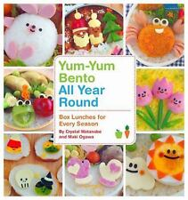 Yum-Yum Bento: Yum-Yum Bento All Year Round : Box Lunches for Every Season by...