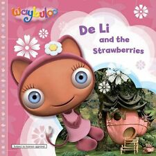 De Li and the Strawberries (Waybuloo Story Books),VARIOUS