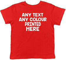 Personalised Any Text and Any Colour Childrens Kids Short Sleeve T-Shirt