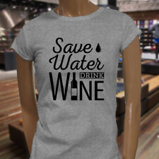 SAVE WATER DRINK WINE BOTTLE DRINK ALCOHOL HUMOR Womens Gray T-Shirt