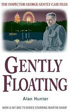 Gently Floating (Inspector George Gently 11) By Alan Hunter