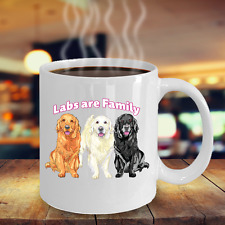 Labs are family Coffee Mugs, Tea Cup Ceramic, Perfect Gift, Mug Made In the USA.